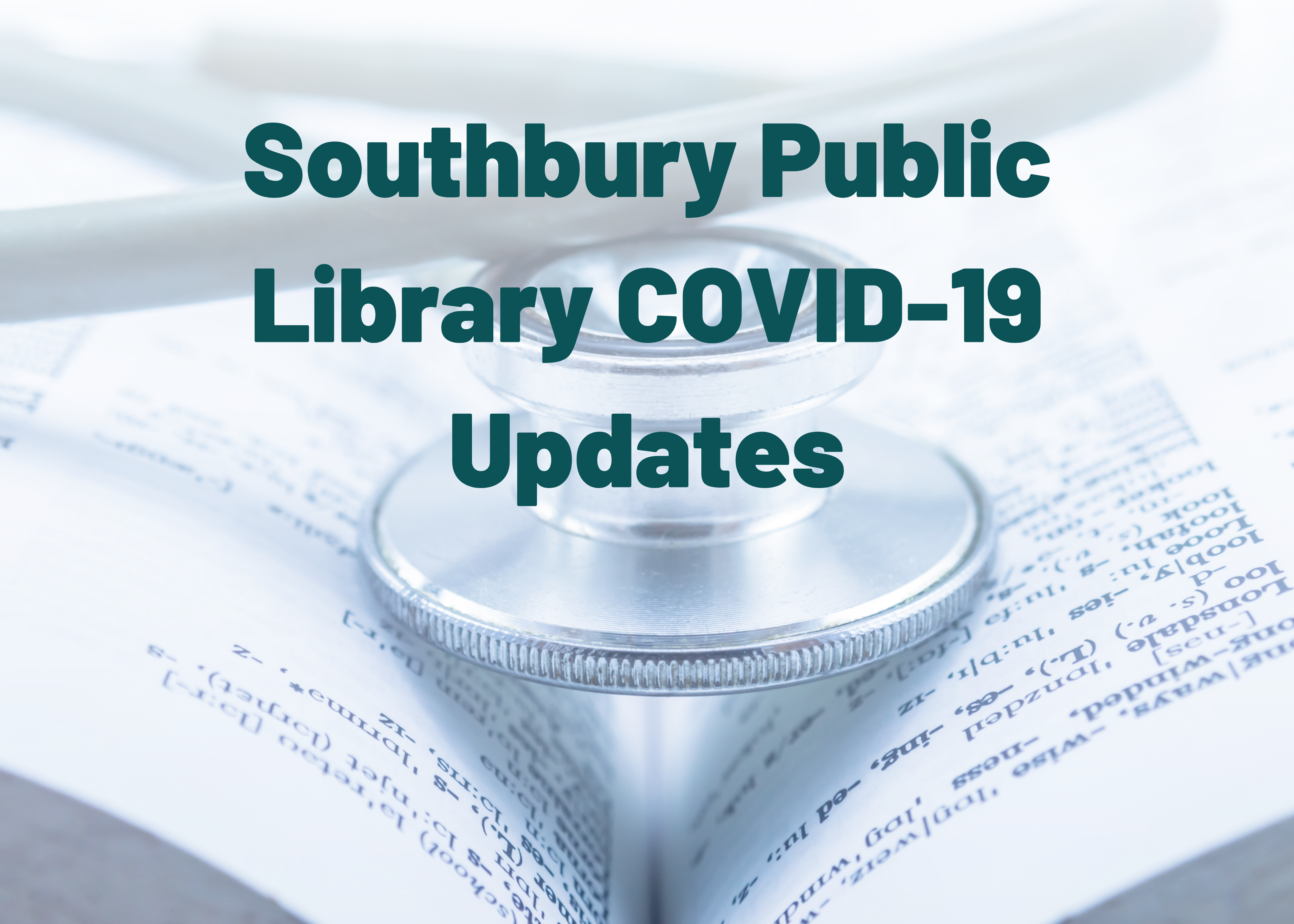 "Text that reads ""Southbury Public Library COVID-19 Updates"""