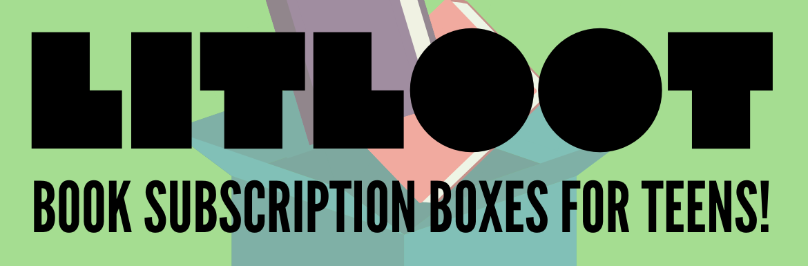 "A header image with ""LitLoot Book Subscription Boxes for Teens!"" with a picture of books coming out of a box"