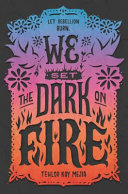 "Image for ""We Set the Dark on Fire"""