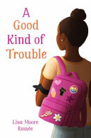 "Image for ""A Good Kind of Trouble"""