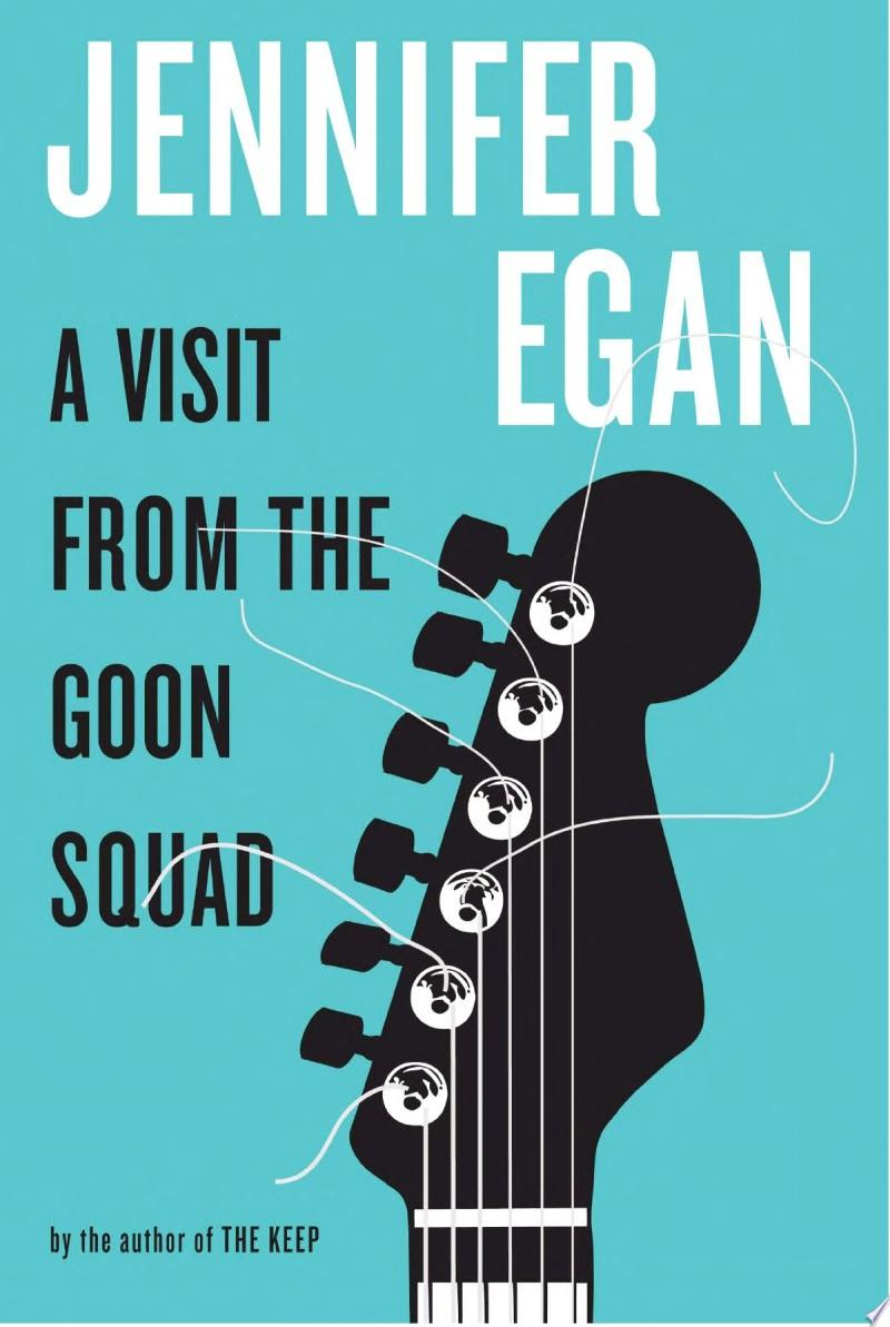 "Image for ""A Visit from the Goon Squad"""