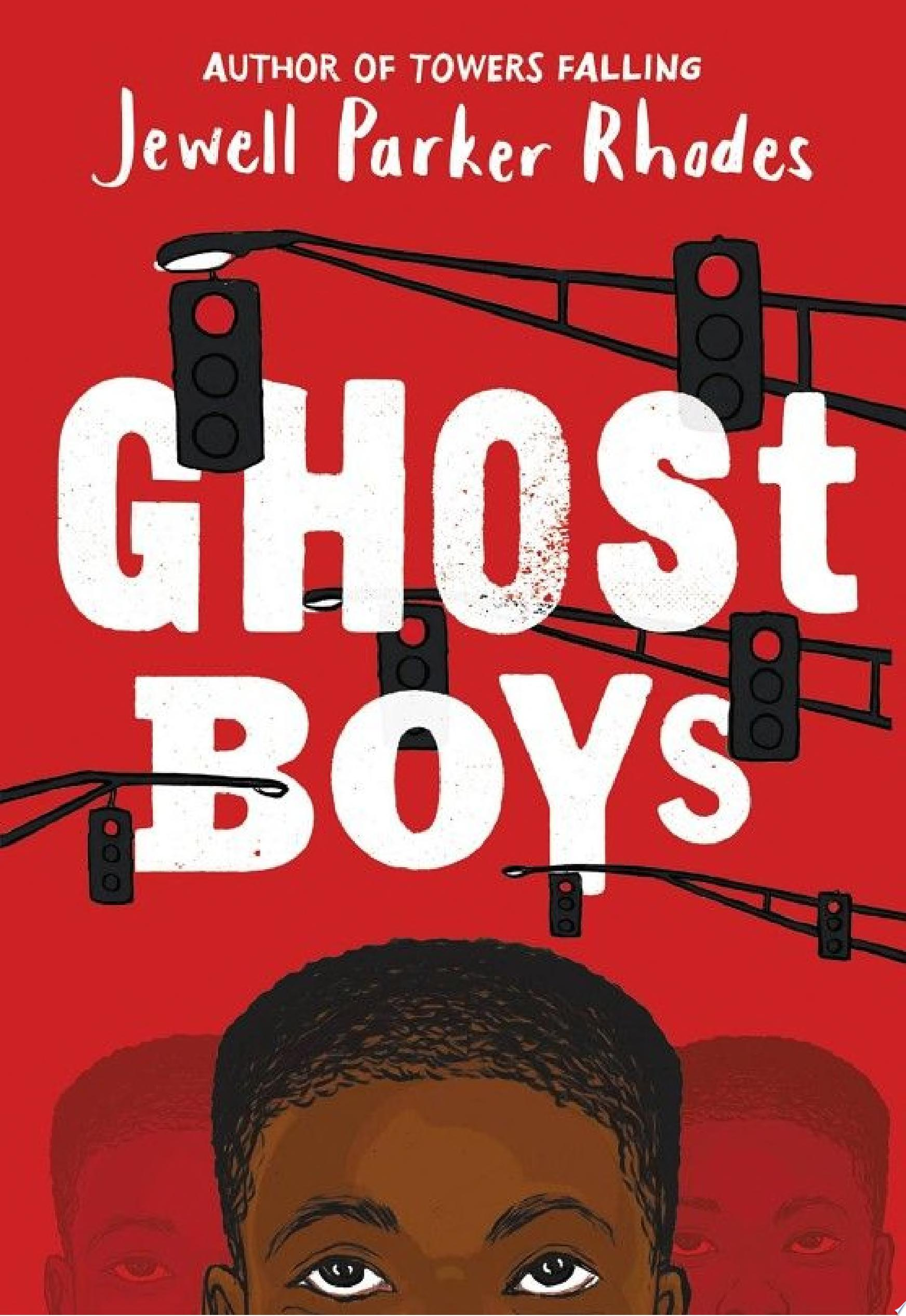 "Image for ""Ghost Boys"""