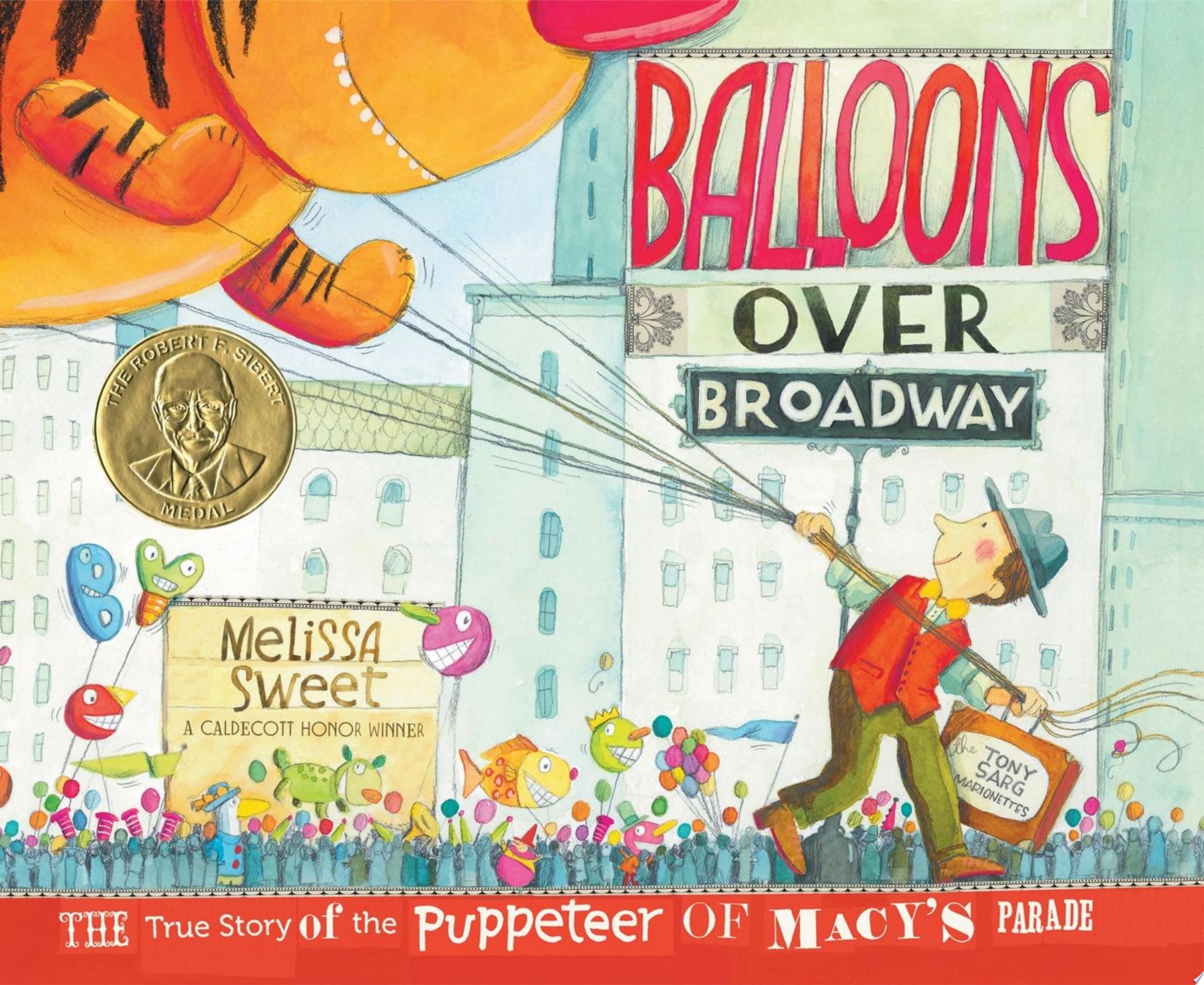 "Image for ""Balloons over Broadway"""