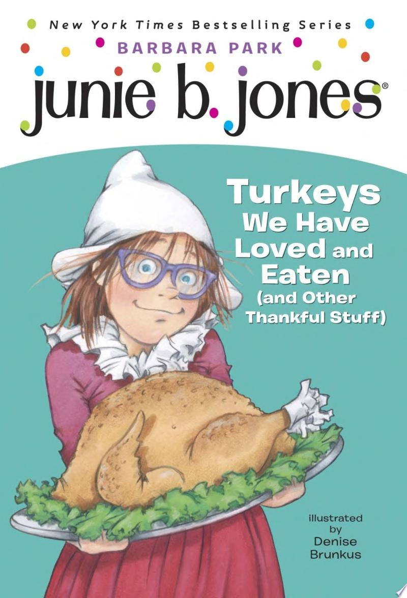 "Image for ""Junie B. Jones #28: Turkeys We Have Loved and Eaten (and Other Thankful Stuff)"""