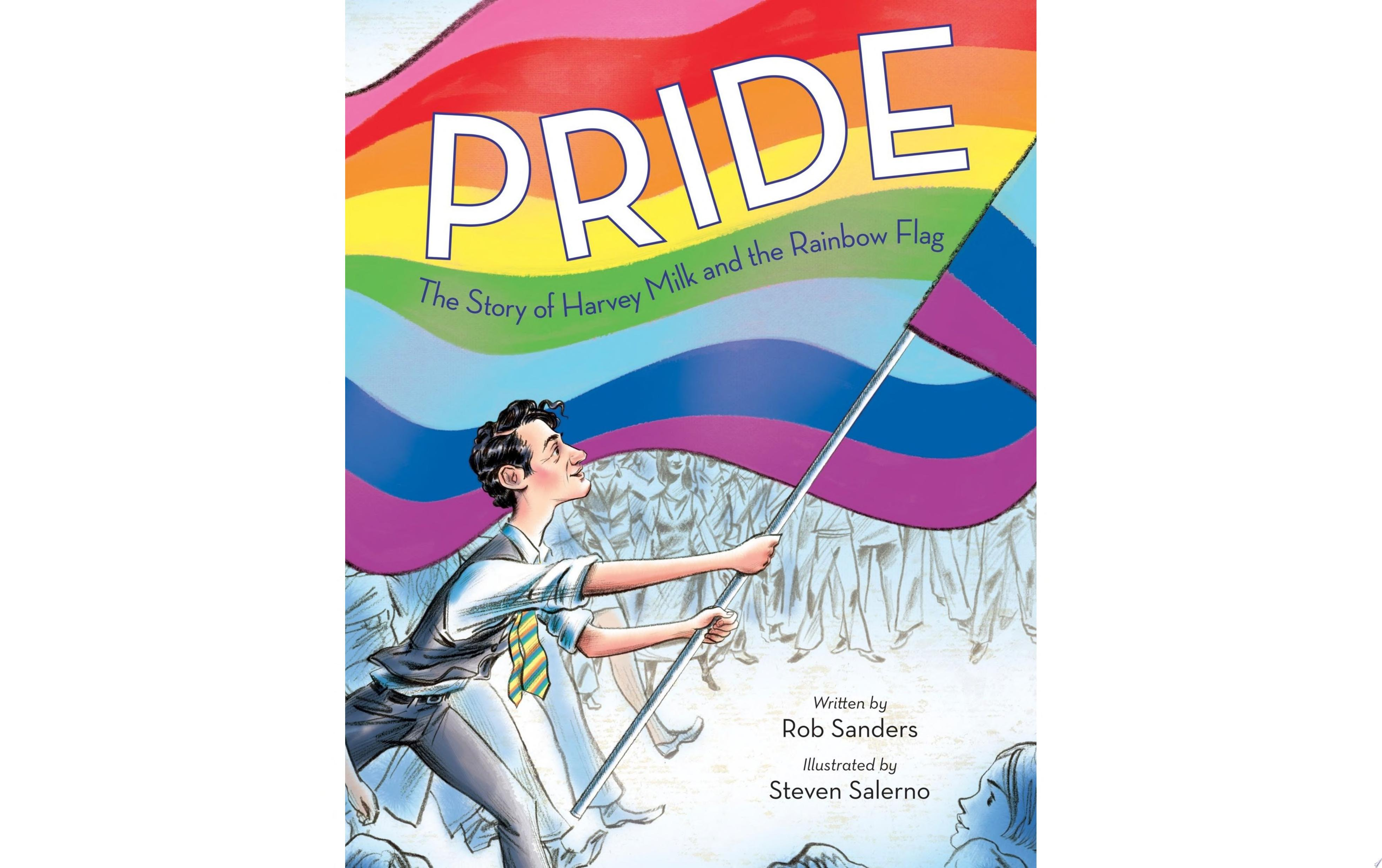 "Image for ""Pride: The Story of Harvey Milk and the Rainbow Flag"""