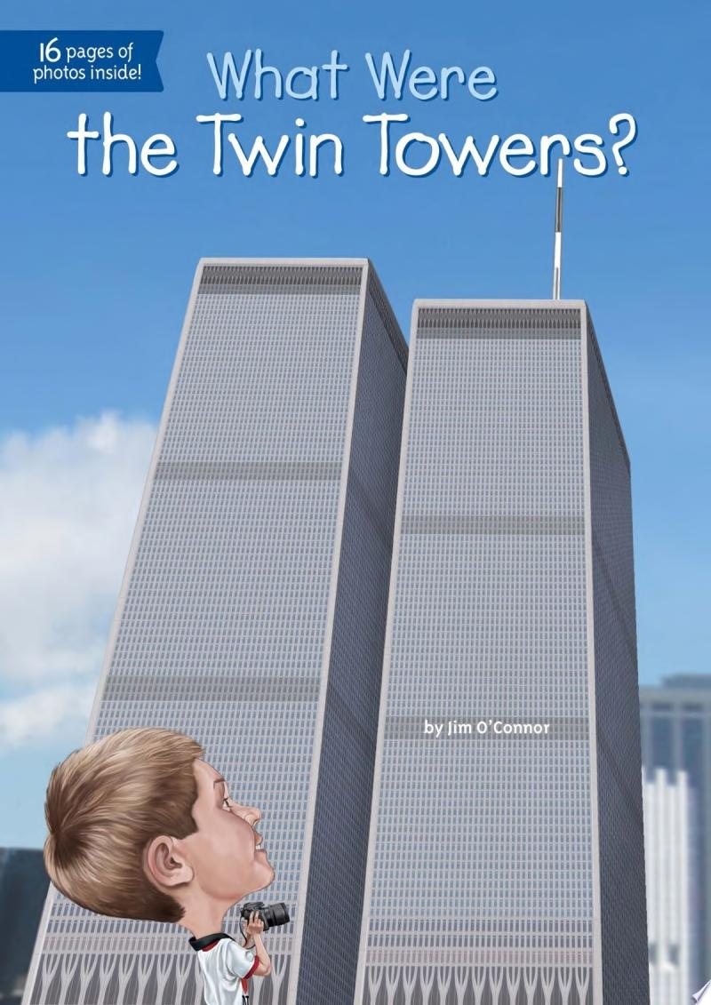 "Image for ""What Were the Twin Towers?"""