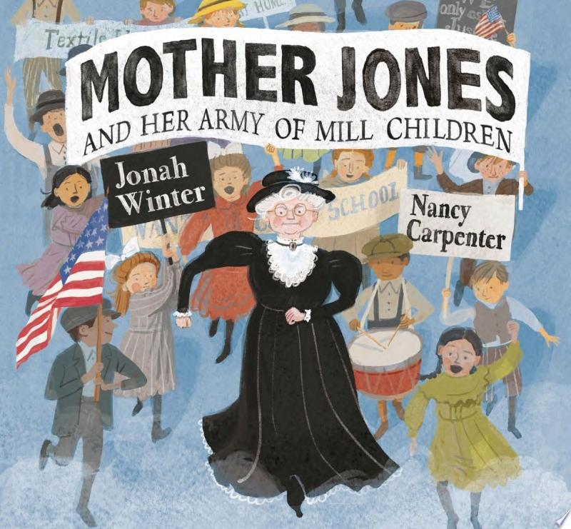 "Image for ""Mother Jones and Her Army of Mill Children"""