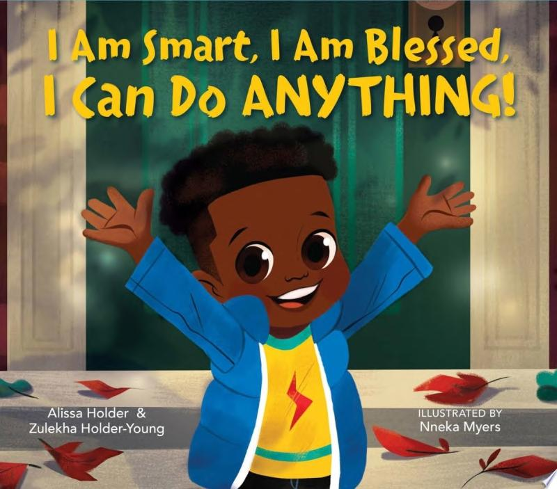 "Image for ""I Am Smart, I Am Blessed, I Can Do Anything!"""