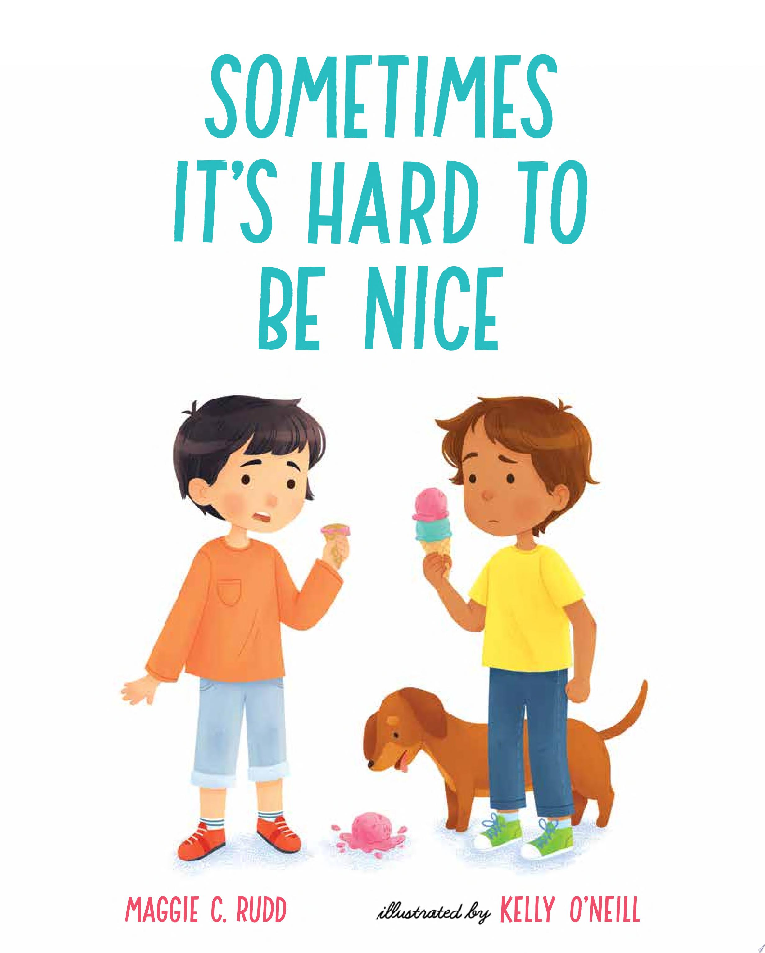 "Image for ""Sometimes It's Hard to Be Nice"""