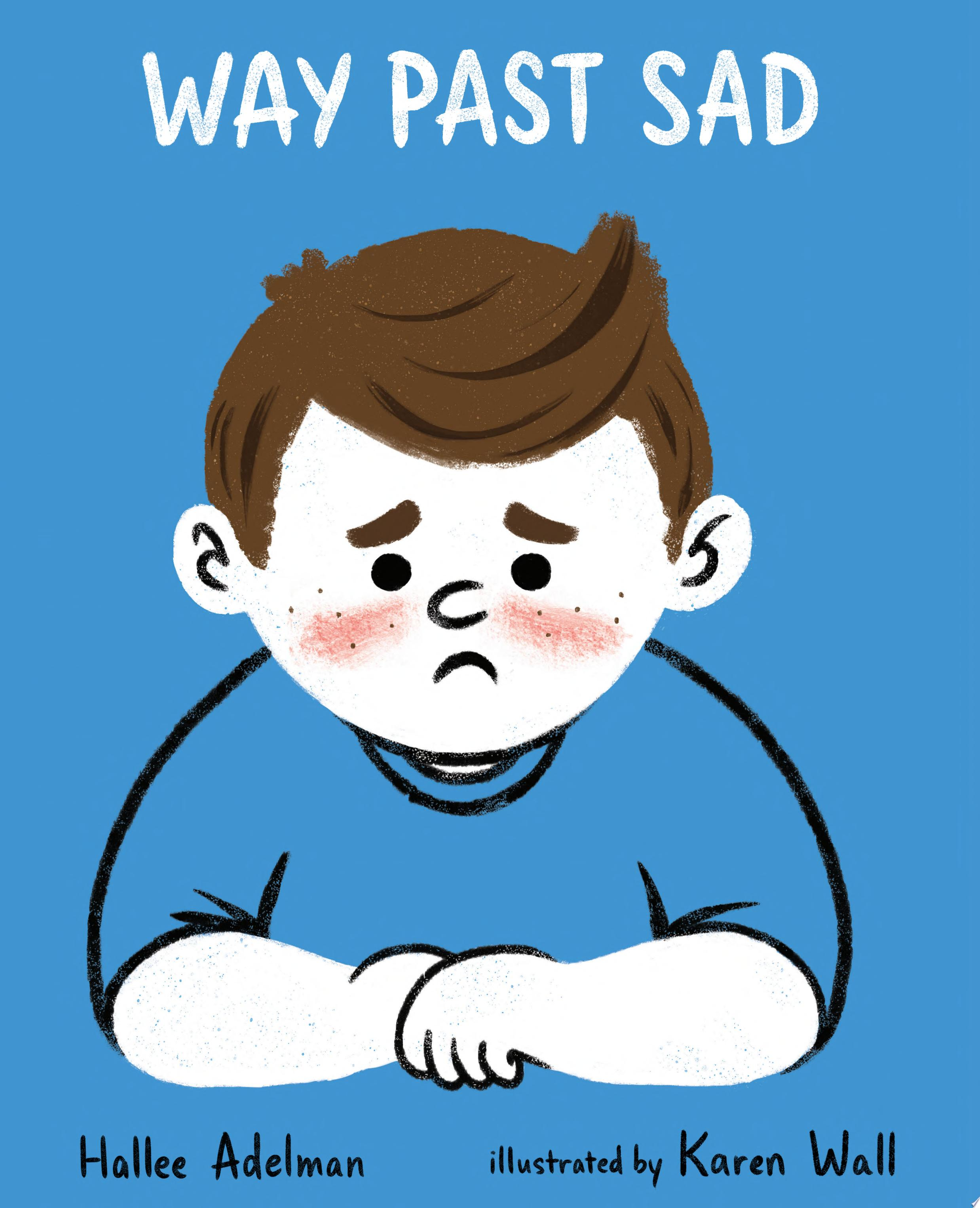 "Image for ""Way Past Sad"""