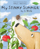 "Image for ""My Stinky Summer by S. Bug"""