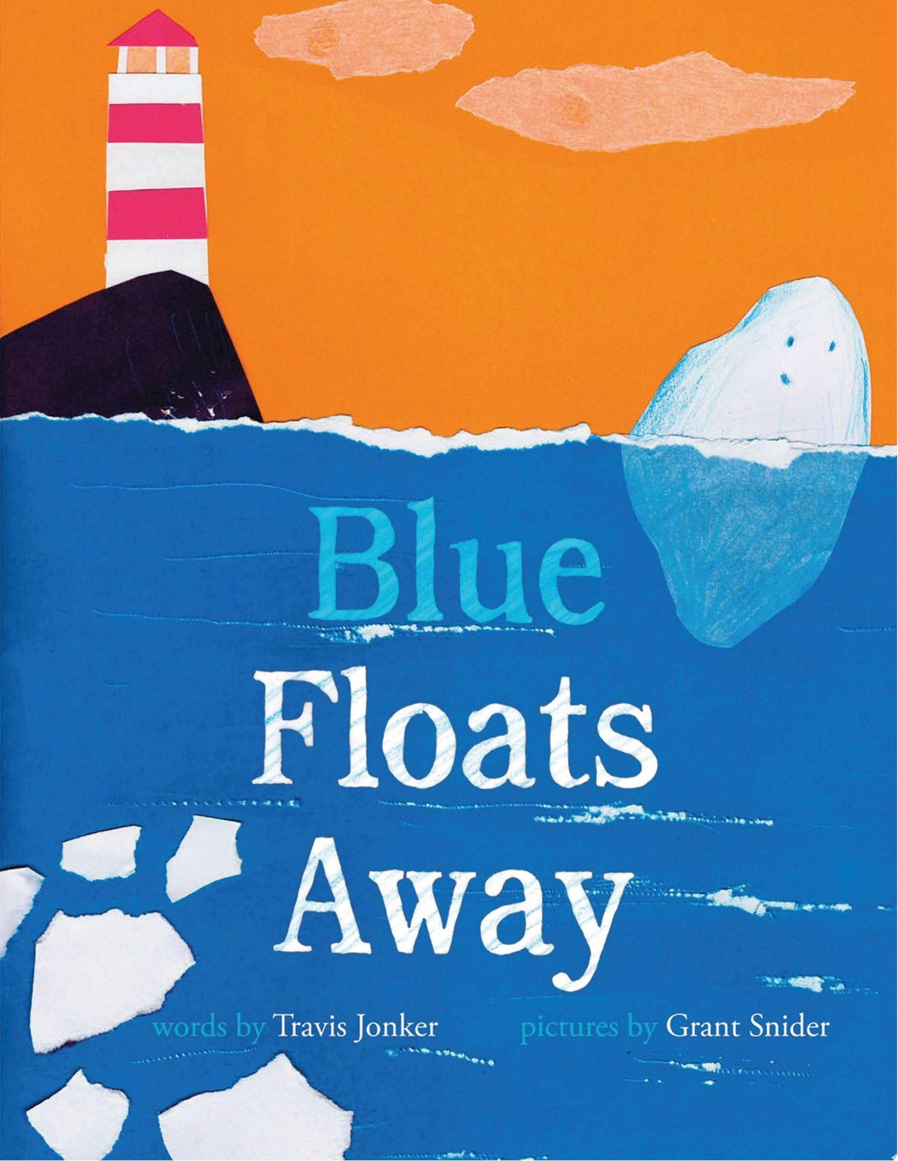 "Image for ""Blue Floats Away"""