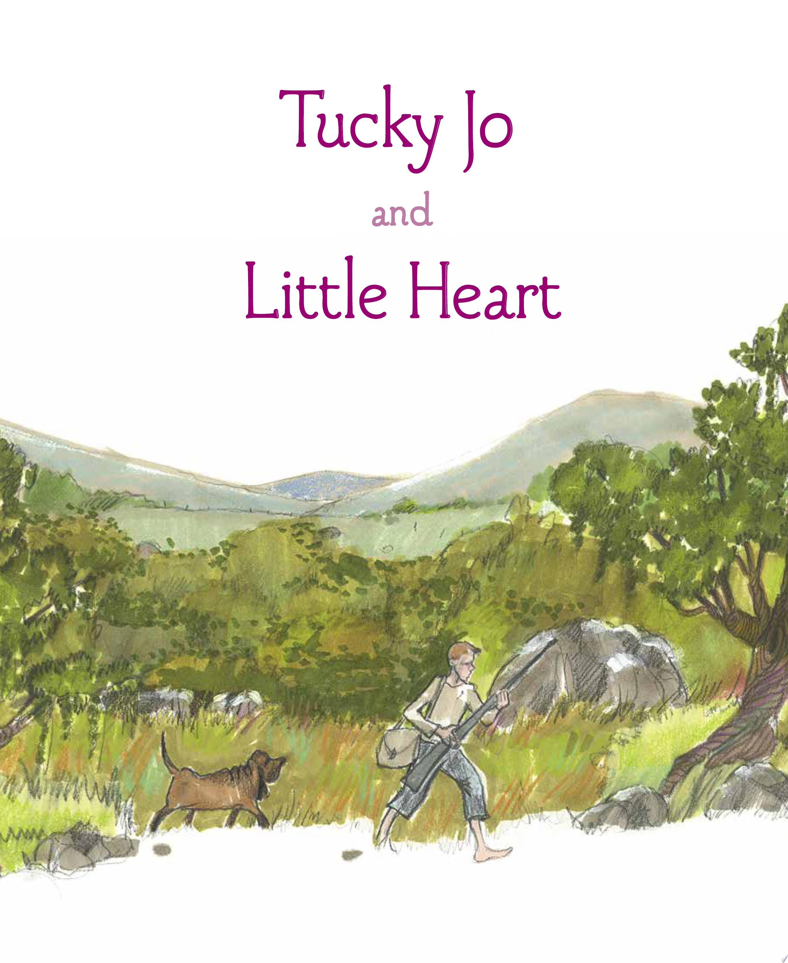 "Image for ""Tucky Jo and Little Heart"""