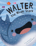 "Image for ""Walter the Whale Shark"""