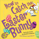"Image for ""How to Catch the Easter Bunny"""