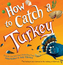 "Image for ""How to Catch a Turkey"""