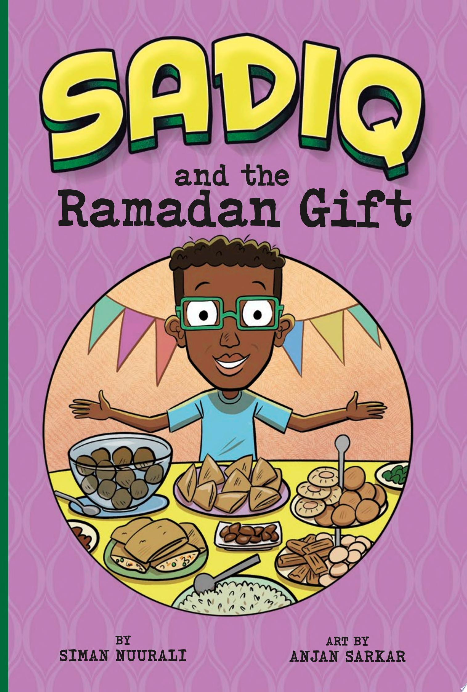 "Image for ""Sadiq and the Ramadan Gift"""