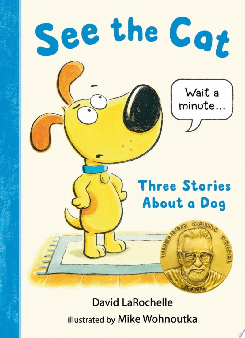 "Image for ""See the Cat: Three Stories about a Dog"""