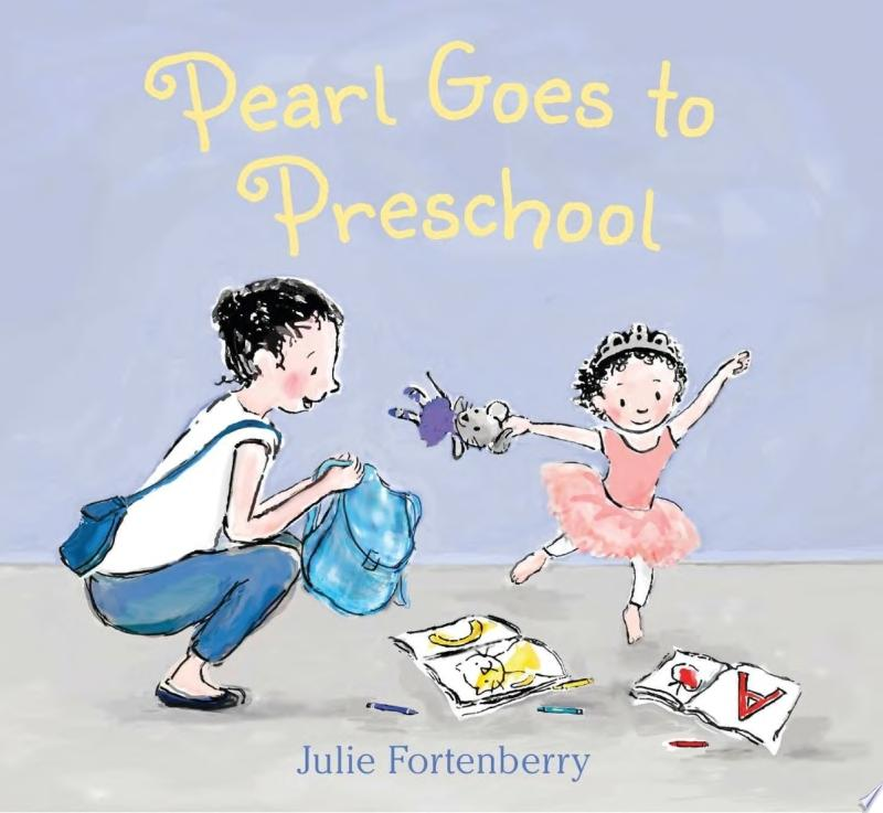 "Image for ""Pearl Goes to Preschool"""