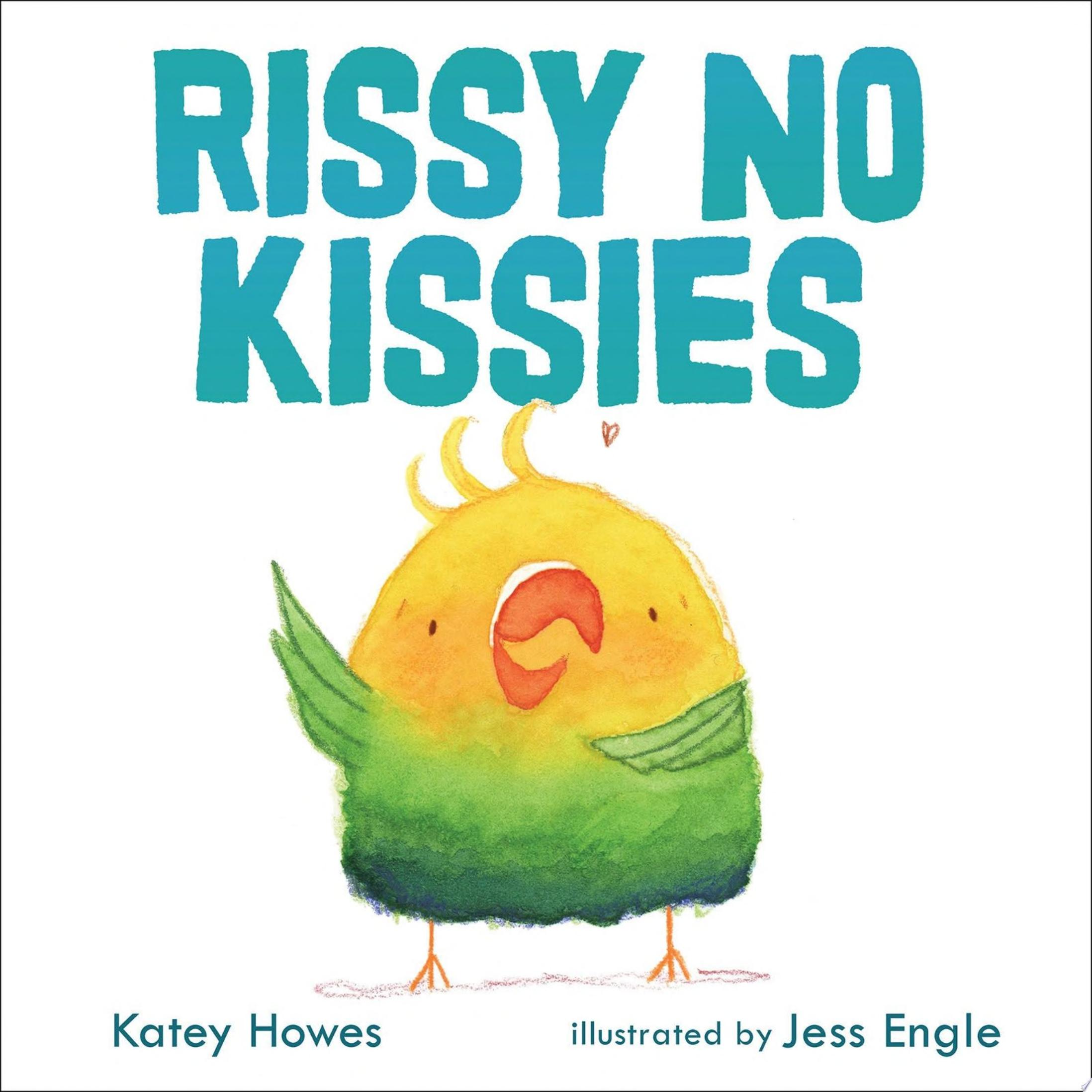 "Image for ""Rissy No Kissies"""