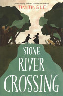 "Image for ""Stone River Crossing"""