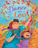 "Image for ""Dance Like a Leaf"""