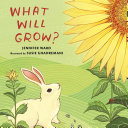 "Image for ""What Will Grow?"""