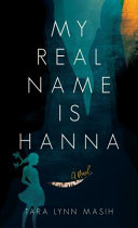 "Image for ""My Real Name Is Hanna"""
