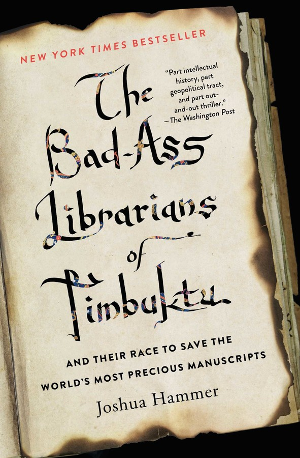 "Cover of ""The Bad-Ass Librarians of Timbuktu"""