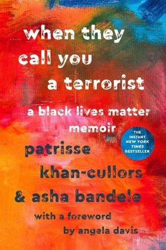 Cover for When They Call You a Terrorist by Patrisse Khan-Cullors