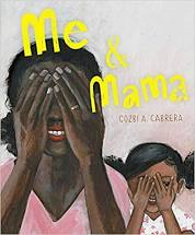 Me & Mama by Cozbi A. Cabrera book cover