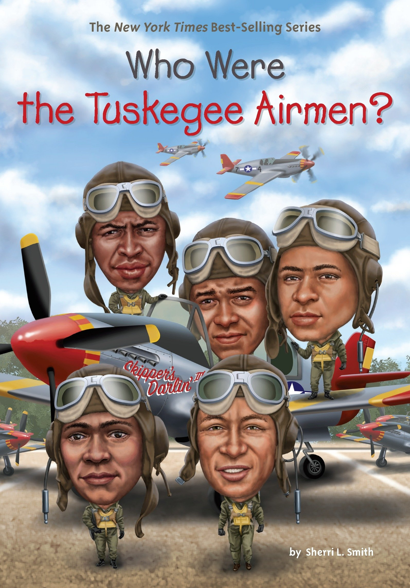 Cover of Who Were the Tuskegee Airmen?